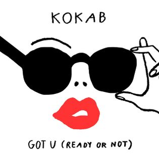 KOKAB GOT U READY OR NOT AMICE REMIX СКАЧАТЬ БЕСПЛАТНО