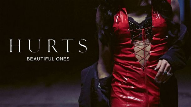 Hurts – Beautiful Ones